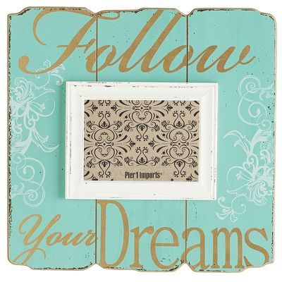Follow Your Dreams Wall Frame